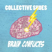 Brain Conflicts — Collective Shoes