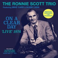 Trio: On A Clear Day: 'Live' 1974 — Ronnie Scott