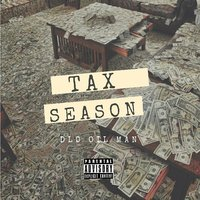 Tax Season — DLO OIL MAN