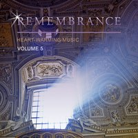 Remembrance Heart-Warming Music, Vol. 5 — сборник
