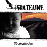 The Mountain Song — Stateline