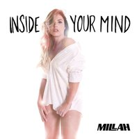 Inside Your Mind — Millah
