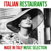 Italian restaurants (Made in Italy Music Selection) — сборник