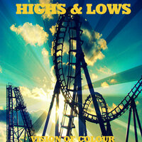 Highs & Lows — Vision Of Colour
