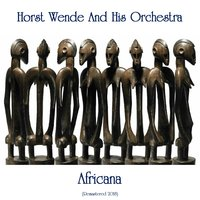 Africana — Horst Wende And His Orchestra