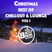 Christmas: Best of Chillout and Lounge, Vol. 1 — сборник