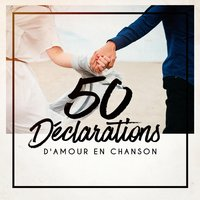 50 déclarations d'amour en chanson — 50 Tubes Du Top, Love Affair, Love Song