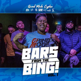 Grind Mode Cypher Bars from the Bing!, Vol. 1 — Lingo, Policy, Awful P, Dizzy Senze, Rated R CNY, SwaggaDon