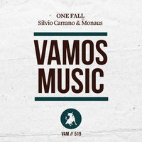 One Fall — Silvio Carrano, Monaus