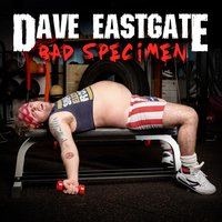 Bad Specimen — Dave Eastgate