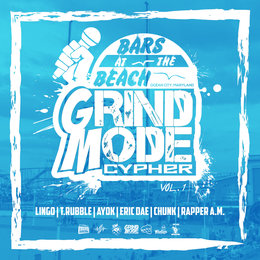 Bars at the Beach, Vol. 1 — Lingo, Chunk, Ayok, Eric Dae, T.Rubble, Rapper A.M.