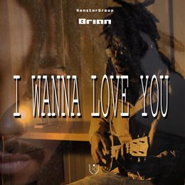 I Wanna Love You — Brian