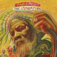 The Itinuation — Pablo Moses
