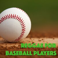 Reggae For Baseball Players — сборник