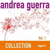 Andrea Guerra Collection, Vol. 1 — Andrea Guerra