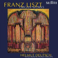 Franz Liszt: Organ Works — Helmut Deutsch, Ференц Лист