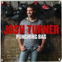 Punching Bag — Josh Turner