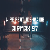 Air Max 97 — Wire, Joshka