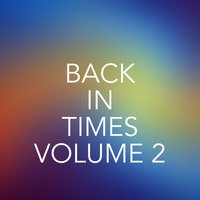 Back to Times, Vol. 2 — сборник