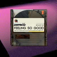 Feeling So Good — CVPELLV