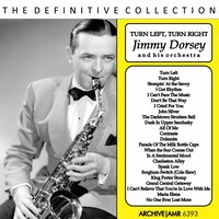Turn Left, Turn Right — Jimmy Dorsey and His Orchestra