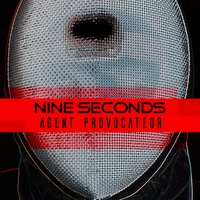 Agent Provocateur — Nine Seconds
