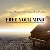 New Age Piano Music & Sounds to Meditate & Free Your Mind, Relaxing Ambient Music for Insomnia Treatment — Deep Breathing Maestro