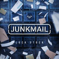 Lock Stock — Junk Mail