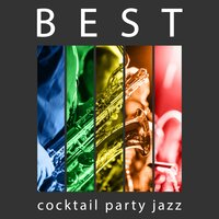 Best Cocktail Party Jazz - Coffee Time, Ambient Jazz, Smooth Bar — Music for Quiet Moments