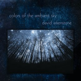 Colors of the Ambient Sky — David Arkenstone