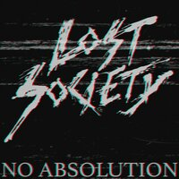 No Absolution — Lost Society
