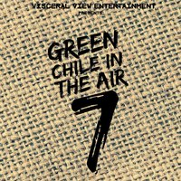 Green Chile in the Air, Vol. 7 — сборник