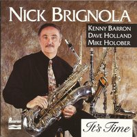 It's Time — David Holland, Kenny Barron, Mike Holober, Nick Brignola