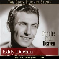 Pennies From Heaven — Eddy Duchin & His Orchestra, Ирвинг Берлин