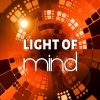 Light of Mind - Music for Concentration and Silent Motivations, Hypnosis, Study Music, Meditation Relaxation, Yoga, Positive Thinking — Human Mind Universe