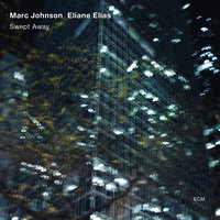 Swept Away — Marc Johnson, Eliane Elias