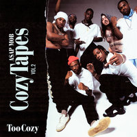 Cozy Tapes Vol. 2: Too Cozy — A$AP Mob