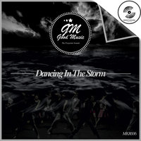 Dancing In The Storm — Good Music