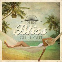 Pure Bliss Chill Out — сборник