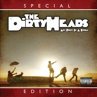 Any Port in the Storm — Dirty Heads