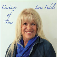 Curtain of Time — Lois Fedele