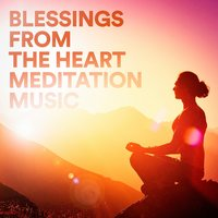 Blessings from the Heart Meditation Music — Soothing Music for Sleep Academy, Meister der Entspannung und Meditation