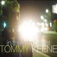 In the Late Bright — Tommy Keene