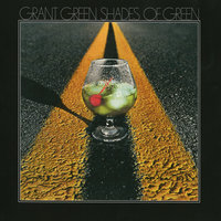 Shades Of Green — Grant Green