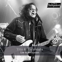 Live at Rockpalast — Tito & Tarantula