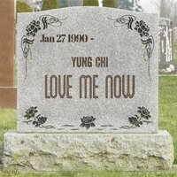 Love Me Now (Clean) — Yung Chi