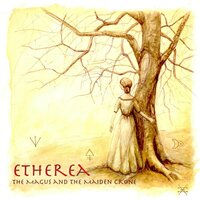 Etherea — The Magus and the Maiden Crone