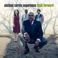 Flash Forward — Michael Carvin Experience