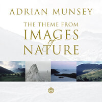 Theme From Images of Nature — Adrian Munsey, English Sinfonia
