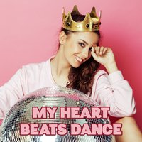 My Heart Beats Dance — сборник